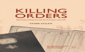 Taner Akçam's Book Nullifies the Turkish Policy