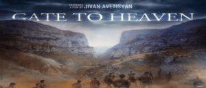 "The Armenian Film ""Gate To Heaven"""