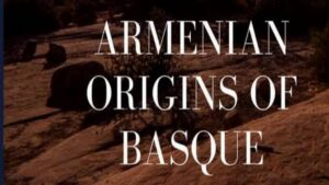 Armenian Origins of the Basques - Book in the Library of Basque Studies, University of Reno